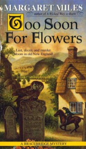 Too Soon for Flowers - Margaret Miles