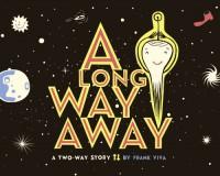 A Long Way Away - Frank Viva