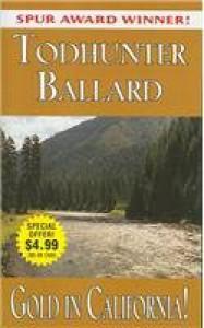 Gold in California - Todhunter Ballard