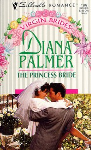 The Princess Bride - Diana Palmer