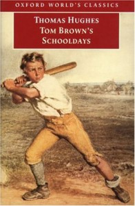 Tom Brown's Schooldays (Oxford World's Classics) - Thomas Hughes