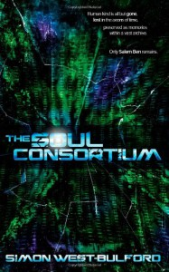 The Soul Consortium - Simon West-Bulford