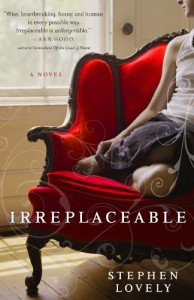 Irreplaceable - Stephen Lovely