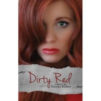 Dirty Red (Love Me With Lies, #2) - Tarryn Fisher