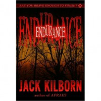 Endurance: A Novel of Terror - Jack Kilborn,  J.A. Konrath