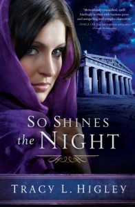 So Shines the Night - Tracy L. Higley