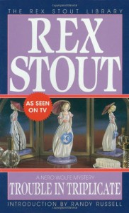 Trouble in Triplicate - Rex Stout, Randy Russell