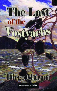 The Last of the Vostyachs (Dedalus Europe 2012) - Diego Marani