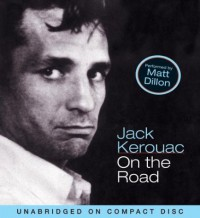 On The Road - Jack Kerouac, Matt Dillon