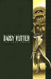Daisy Kutter: The Last Train - Kazu Kibuishi