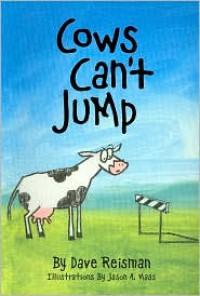 Cows Can't Jump - Dave Reisman, Jason A. Maas