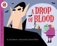 A Drop of Blood - Paul Showers, Edward Miller