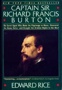 Captain Sir Richard Francis Burton - Edward Rice