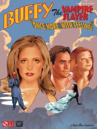 "Buffy the Vampire Slayer: ""Once More, with Feeling"" - John Nicholas"