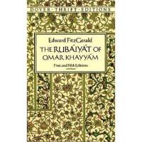 The Rubáiyát of Omar Khayyám - Omar Khayyám,  Edward FitzGerald