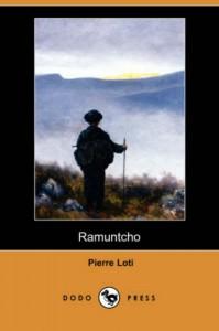 Ramuntcho (Dodo Press) - Pierre Loti, Henri Pene Du Bois