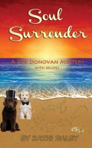 Soul Surrender (Zoe Donovan Mystery) (Volume 13) - Kathi Daley
