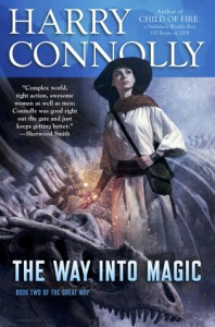 The Way Into Magic - Harry Connolly