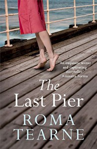The Last Pier - Roma Tearne