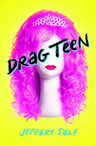 Drag Teen - Jeffery Self
