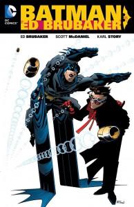 Batman by Ed Brubaker Vol. 1 - Scott McDaniel, Ed Brubaker