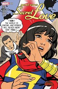 Secret Wars: Secret Love #1 - David Nakayama, Felipe Smith, Katie Cook, Michel Fiffe, Jeremy Whitley, Kris Anka