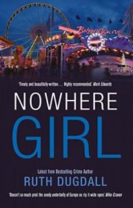 Nowhere Girl - Ruth Dugdall