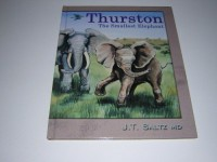 Thurston: The smallest elephant - J. T Saltz