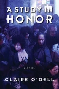 A Study in Honor - Claire O'Dell