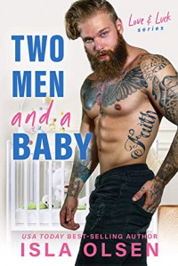 Two Men and a Baby - Isla Olsen