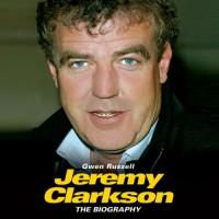 Jeremy Clarkson: The Biography - Gwen Russell, Richard Dallyn