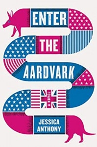 Enter The Aardvark - Jessica Anthony
