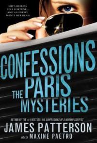 Confessions: The Paris Mysteries - James Patterson