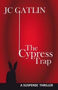 The Cypress Trap: A Suspense Thriller - JC Gatlin, Beth Mansbridge