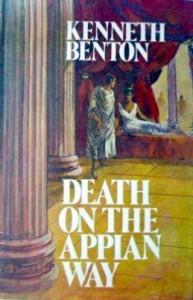 Death On The Appian Way - Kenneth Benton