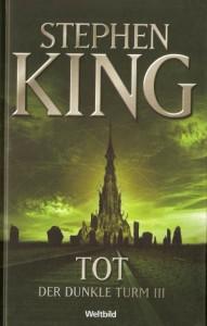 tot. (Der dunkle Turm, #3) - Stephen King, Joachim Körber