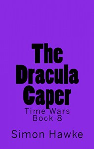 The Dracula Caper - Simon Hawke