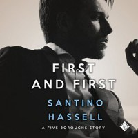 First and First  - Santino Hassell