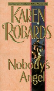 Nobody's Angel - Karen Robards