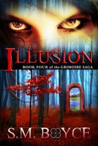 Illusion - S.M. Boyce
