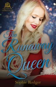 The Runaway Queen - Sophie Rodger