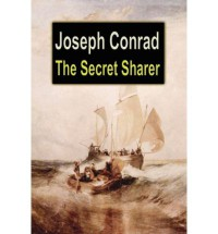 The Secret Sharer - Joseph Conrad