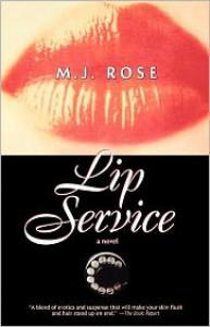 Lip Service - M.J. Rose
