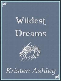 Wildest Dreams (Fantasyland Series) - Kristen Ashley