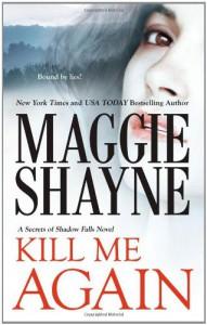Kill Me Again - Maggie Shayne