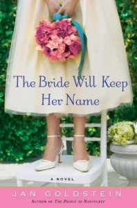 The Bride Will Keep Her Name: A Novel - Jan  Goldstein