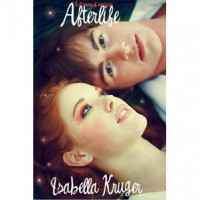 Afterlife (A Discovery of Vampires, #1) -  H. Kruger, Isabella Kruger