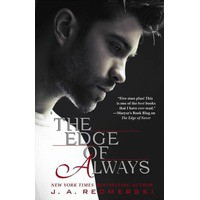 The Edge of Always (The Edge of Never, #2) - J.A. Redmerski