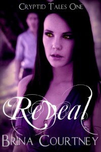 Reveal (Paranormal Romance) (Cryptid Tales) - Brina Courtney