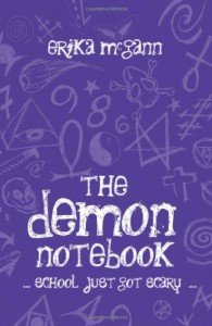 The Demon Notebook (The Demon Notebook #1) - Erika McGann